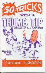 Fifty - 50 Tricks with a Thumb Tip