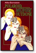 Polaroid Money Outdone - Mike Bornstein