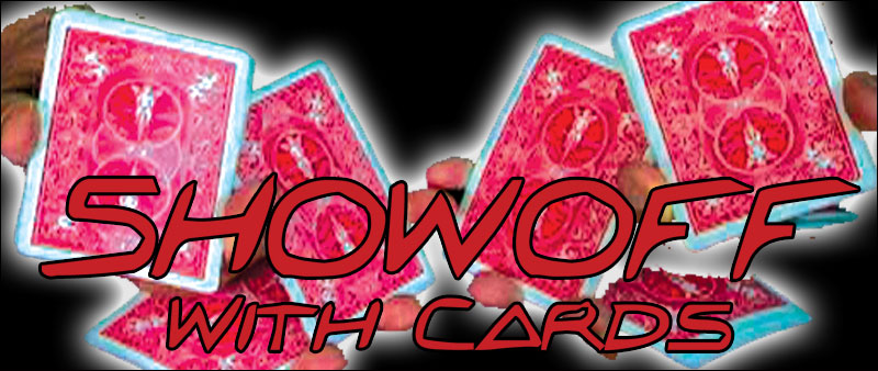 Showoff With Cards - Eddy Ray