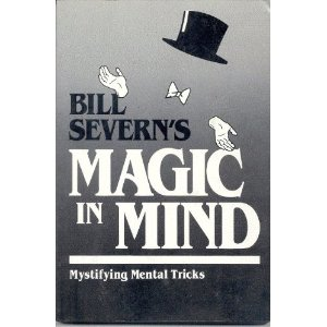 Magic in Mind - Bill Severn