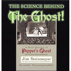 Science Behind The Ghost - Jim Steinmeyer