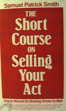 Short Course on Selling Your Act - Smith
