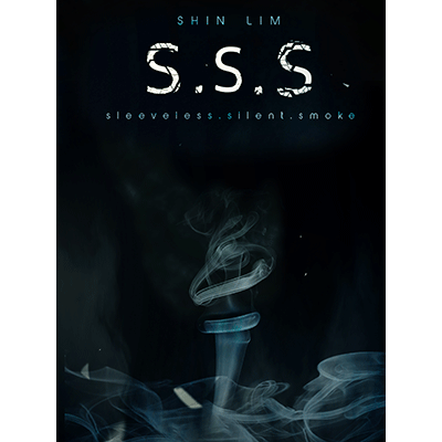 SSS by Shin Lim - Sleevless Silent Smoke